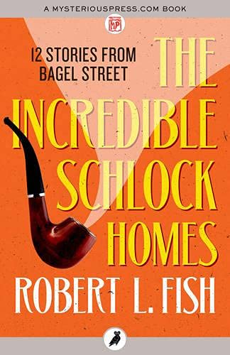9781784089894: The Incredible Schlock Homes (12 Stories from Bagel Streetthe Bagel Street Mysteries)