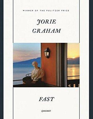 Fast: Jorie Graham