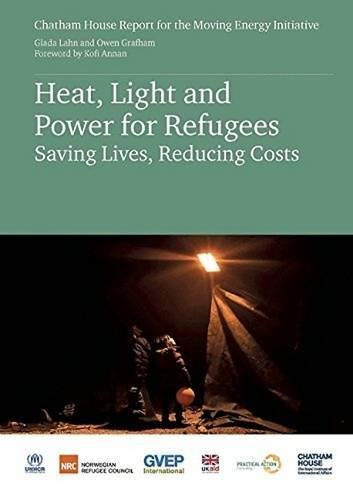 9781784130954: Heat Light and Power for Refugees: Saving Lives, Reducing Costs