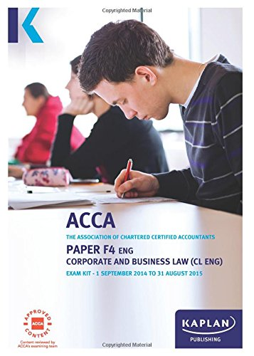 9781784150440: F4 Corporate and Business Law CL (UK): Exam Kit