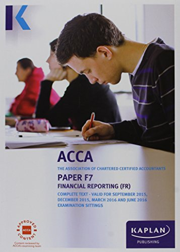 9781784152154: F7 Financial Reporting - Complete Text (Acca Complete Texts)