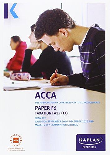 9781784152284: F6 Taxation - Exam Kit