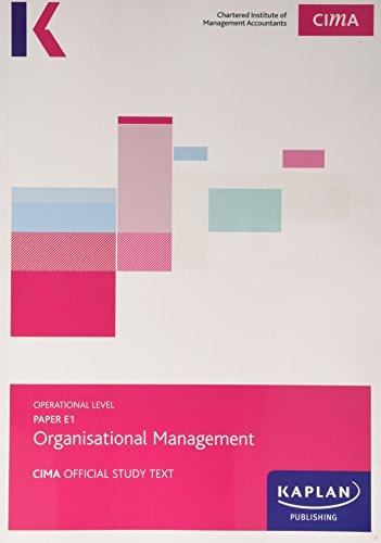 9781784152963: CIMA E1 Organisational Management - Study Text