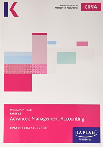 CIMA P2 Advanced Management Accounting - Study Text