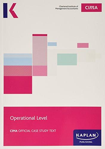 CIMA Operational Case Study - Study Text