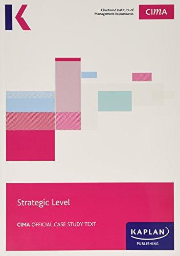 9781784154097: CIMA Strategic Case Study - Study Text