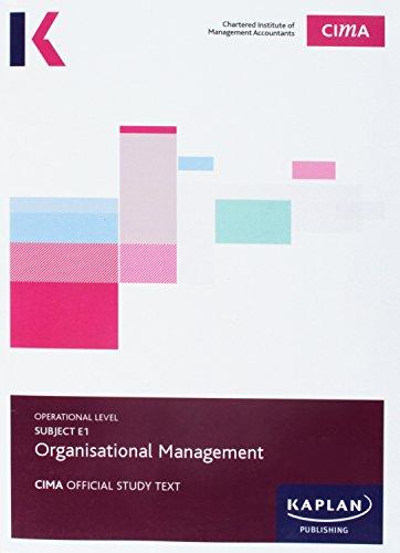 9781784155162: CIMA E1 Organisational Management - Study Text: Subject E1