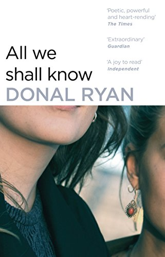 9781784160258: All We Shall Know