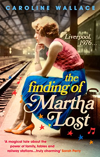 9781784160821: The Finding of Martha Lost