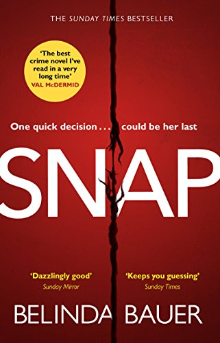 9781784160852: Snap: The Sunday Times Bestseller