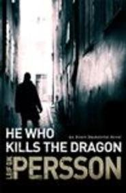 9781784160890: He Who Kills The Dragon (Bäckström)
