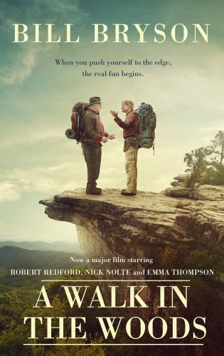 9781784161118: A Walk In The Woods: The World's Funniest Travel Writer Takes a Hike
