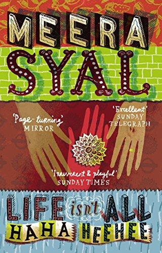 Life Isn't All Ha Ha Hee Hee: Syal, Meera