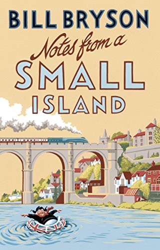 9781784161194: Notes From A Small Island: Journey Through Britain (Bryson)