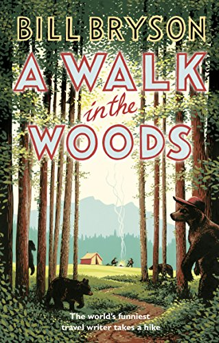 9781784161446: A Walk In The Woods: The World's Funniest Travel Writer Takes a Hike (Bryson)