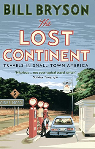 9781784161804: The Lost Continent: Travels in Small-Town America (Bryson)