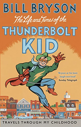 9781784161811: The Life and Times of the Thunderbolt Kid