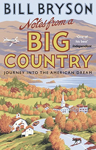 9781784161842: Notes From A Big Country: Journey into the American Dream (Bryson)