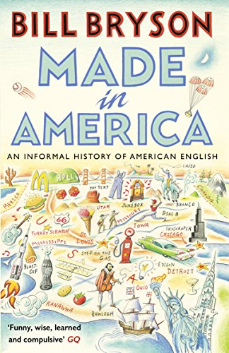 9781784161866: Made In America: An Informal History of American English (Bryson)