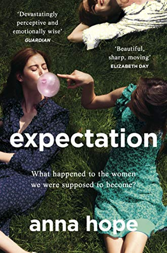 9781784162801: Expectation: The most razor-sharp and heartbreaking novel of the year