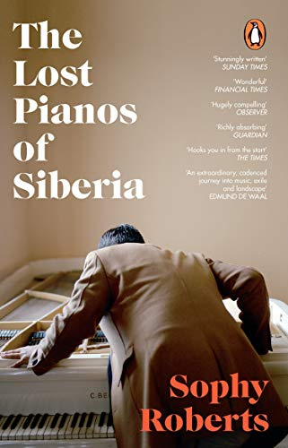 9781784162849: The Lost Pianos of Siberia: A Sunday Times Book of 2020
