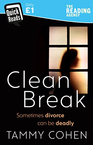 9781784162917: Clean Break (Quick Reads 2018)