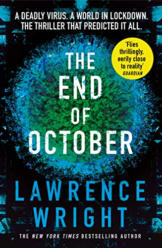 9781784165741: The End of October: A page-turning thriller that warned of the risk of a global virus