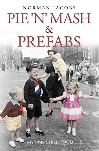 9781784181239: Pie 'n' MASH and Prefabs: A 1950s Childhood