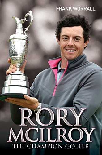 9781784182762: Rory McIlroy: The Champion Golfer