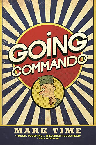 9781784186449: Going Commando