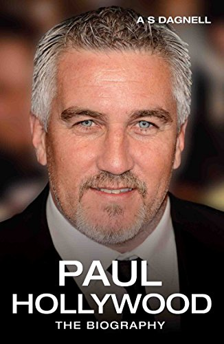 9781784187576: Paul Hollywood: The Biography