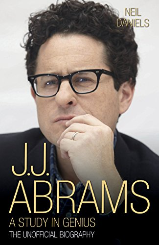 9781784187750: J.J. Abrams: A Study in Genius: The Unofficial Biography
