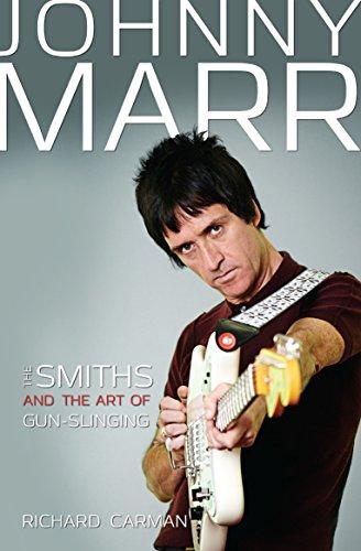 Johnny Marr: The Smiths & the Art: Carman, Richard