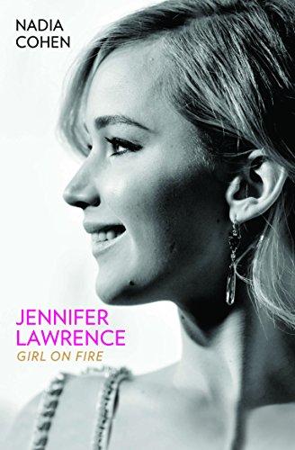 9781784189747: Jennifer Lawrence: Girl on Fire