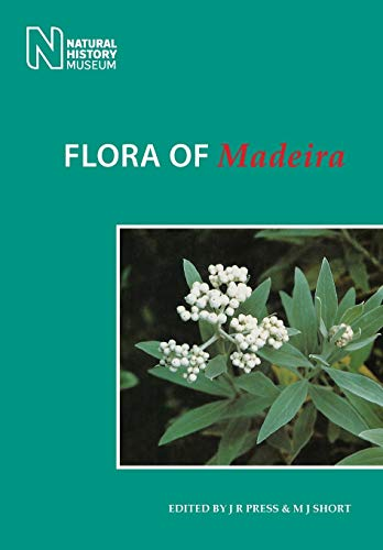 9781784270490: Flora of Madeira