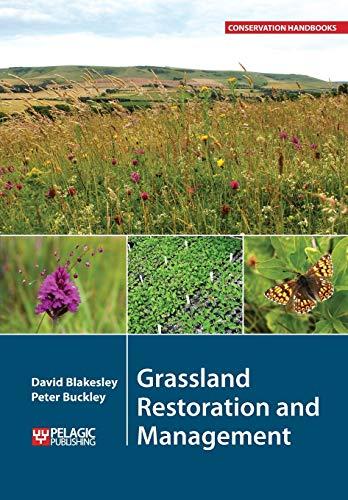 9781784270780: Grassland Restoration and Management (Conservation Handbooks)