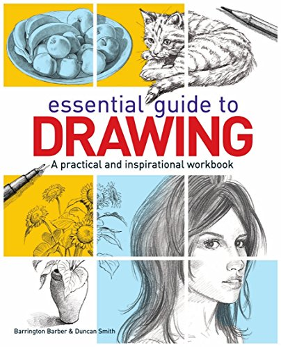 9781784282820: Essential Guide to Drawing: A Practical and Inspirational Workbook