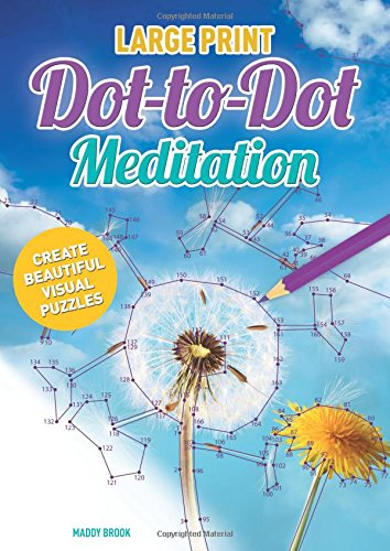 Large Print Meditation Dot-to-Dot: Maddy Brook