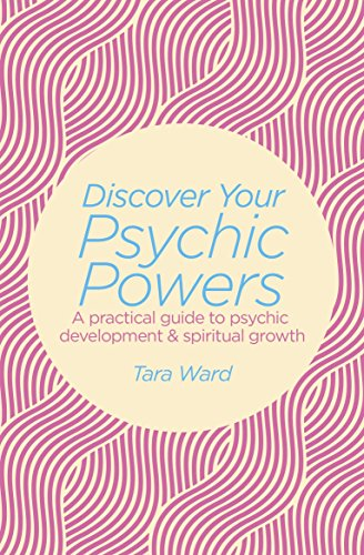 9781784289607: Discover Your Psychic Powers: A practical guide to psychic development & spiritual growth