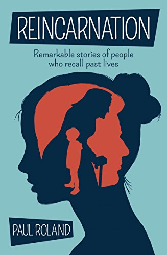 9781784289720: Reincarnation: Remarkable Stories of People Who Recall Past Lives