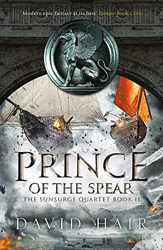 9781784290948: Prince of the Spear: The Sunsurge Quartet Book 2