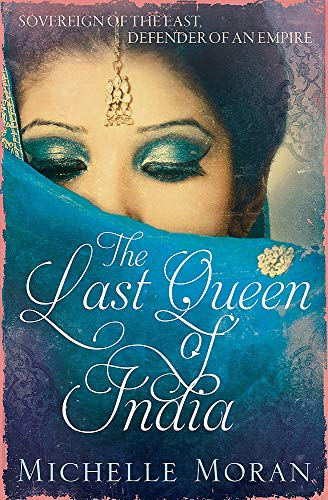 The Last Queen of India: Michelle Moran