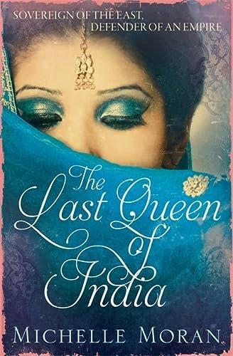 9781784291105: The Last Queen of India