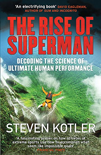 9781784291228: The Rise of Superman: Decoding the Science of Ultimate Human Performance