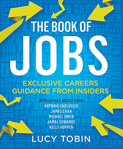 The Book of Jobs: The Insiders' Careers Guide: Tobin, Lucy