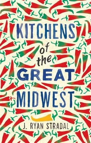 9781784291938: Kitchens of the Great Midwest