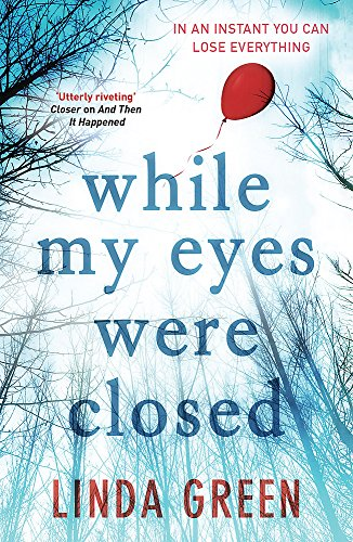While My Eyes Were Closed: Linda Green