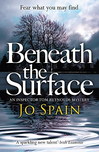 9781784293192: Beneath The Surface (Inspector Tom Reynolds 2)