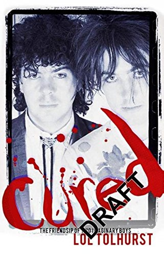 9781784293390: Cured: The Tale of Two Imaginary Boys