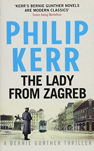 9781784293505: The Lady From Zagreb: Bernie Gunther Thriller 10